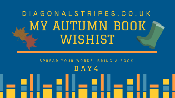 My Autumn Book Wish List – Day 4