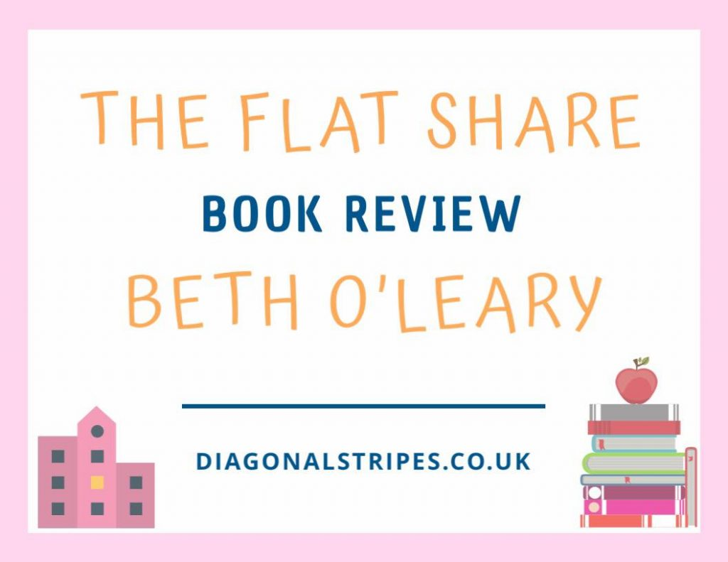 The Flat Share By Beth O'Leary (BOOK REVIEW)